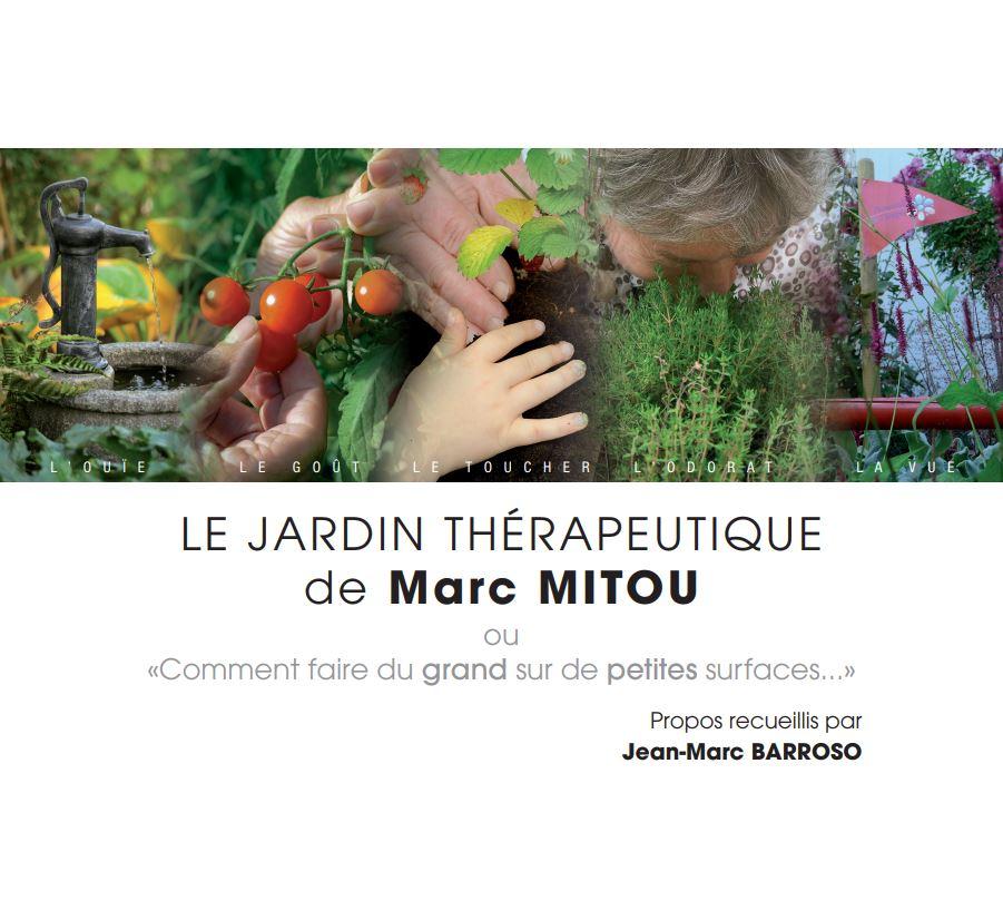 Livre Le Jardin Thérapeutique de Marc Mitou